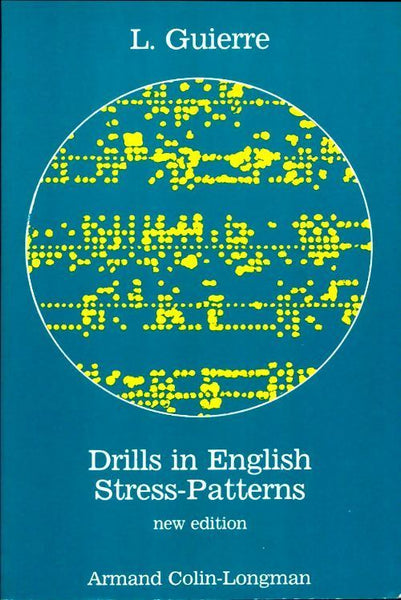 Drills in english stress-patterns - L. Guierre -  Armand Colin GF - Livre