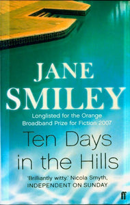 Ten days in the hills - Jane Smiley -  Faber and Faber - Livre