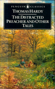 The distracted preacher and other tales - Thomas Hardy -  The Penguin English Library - Livre