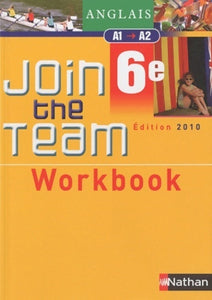 Join the team 6e. Workbook - Collectif -  Nathan GF - Livre