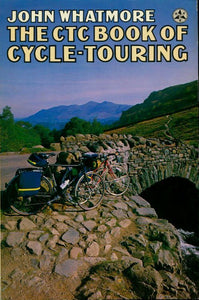 Cyclists' touring club book of cycle-touring - John Whatmore -  Grafton Books - Livre