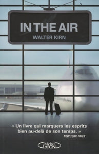 Up in the air - Walter Kirn -  Michel Lafon GF - Livre
