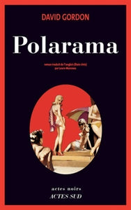 Polarama - David Gordon -  Actes noirs - Livre