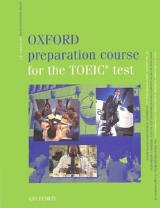 Oxford preparation course for the TOEIC test - Collectif -  Oxford University GF - Livre