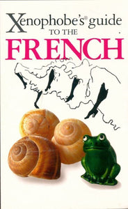 Xenophobe's guide to the french - Nick Yapp -  Oval books - Livre