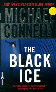 The black ice - Michael Connelly -  Vision - Livre