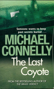 The Last coyote - Michael Connelly -  Orion - Livre
