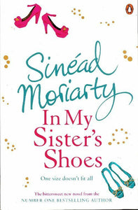 In my sister's shoes - Sinead Moriarty -  Penguin GF - Livre
