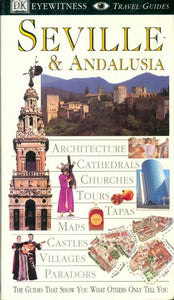 Seville & andalusia - Collectif -  Eyewitness Travel Guides - Livre