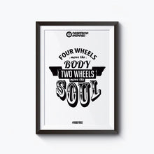 "Load image into Gallery viewer, Four Wheels Move the Body - Unframed 12*18"" Wall Posters with High Quality Matte Finish by Obsession Inspired"