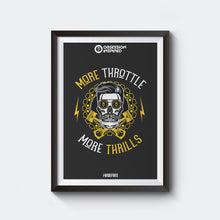 Load image into Gallery viewer, More Throttle More Thrills – Unframed 12*18″ Wall Posters with High Quality Matte Finish by Obsession Inspired