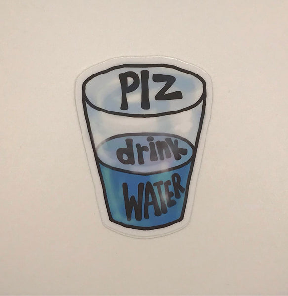 Plz Drink Water Vinyl Decal