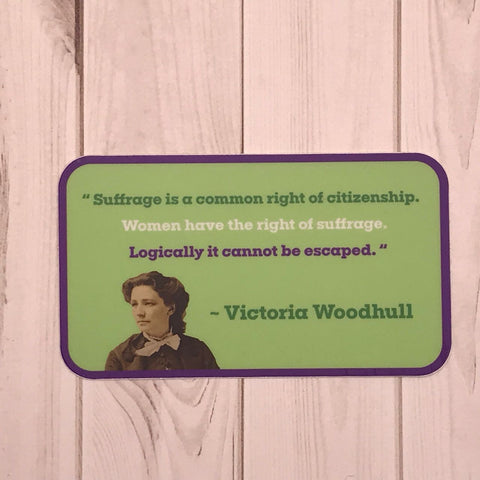"Victoria Woodhull, ""Logically it cannot be escaped"" quote Sticker"