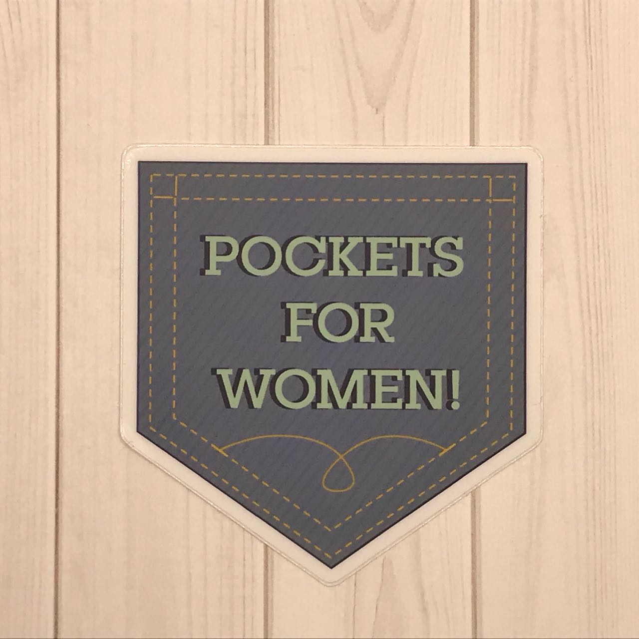 Pockets for Women! Vinyl Decal