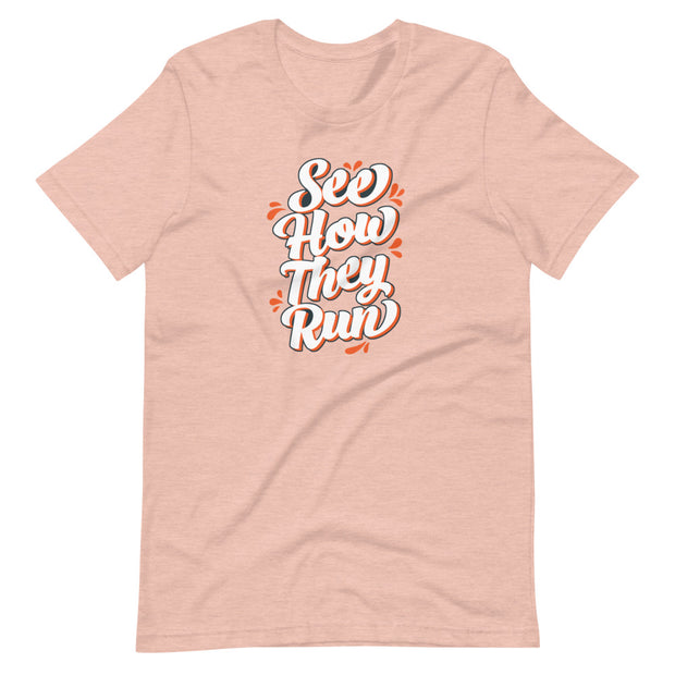 See How They Run T-Shirt