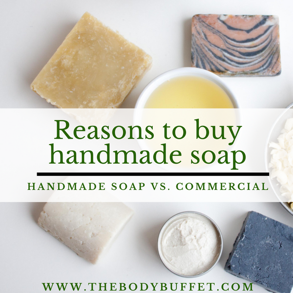 Store-bought vs Handmade Soap - What is so special about handmade soap?
