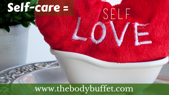 Self-Care Sunday: Self-Care = Self-Love