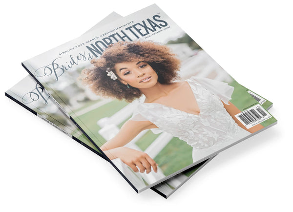 2021 Spring/Summer Brides of North Texas Magazine