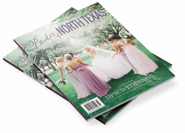 2017 Fall/Winter Brides of North Texas Magazine