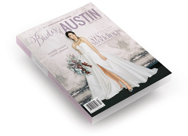2019 Fall/Winter Brides of Austin Magazine - 5th Anniversary Issue
