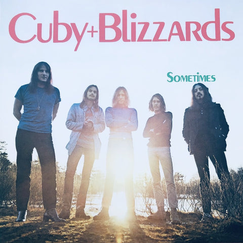Sometimes Cuby + The Blizzards