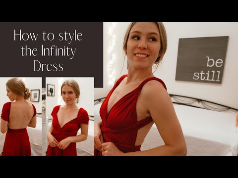 TUTORIALS TO WEAR INFINITY DRESS IN 100 WAYS