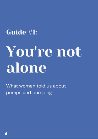 """Cover page for report titled """"You're not alone - what women told us about pumps and pumping"""""""