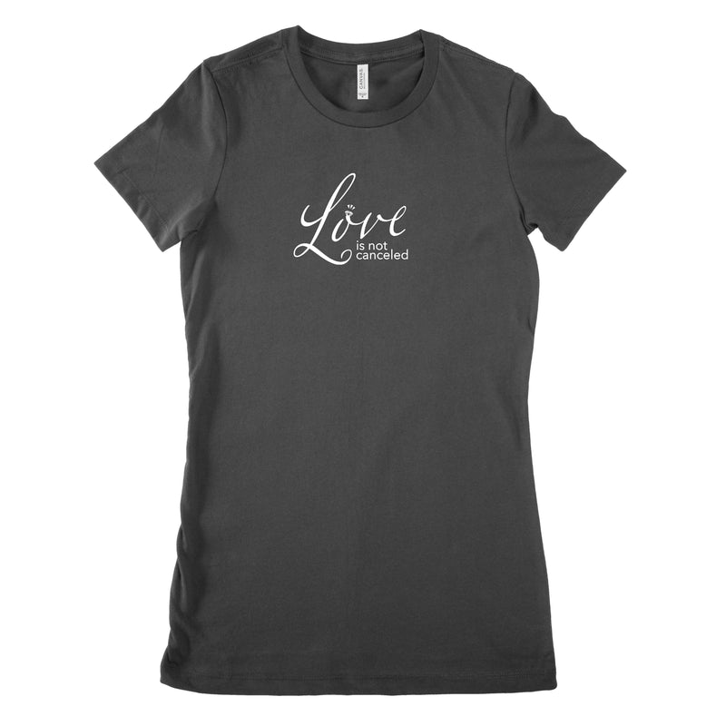 Love Is Not Canceled Bride T Shirt Fitted