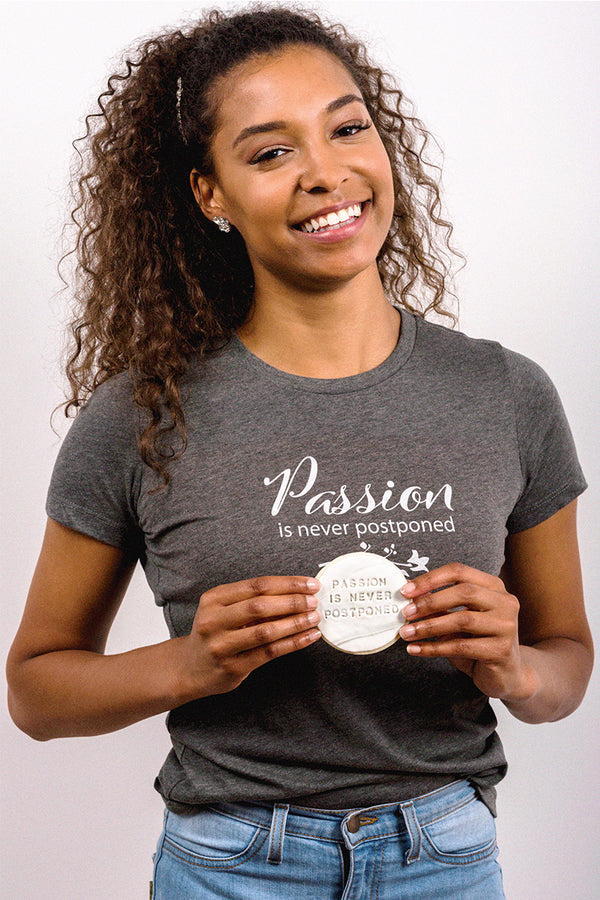 Passion is never Postponed Bride T-Shirt