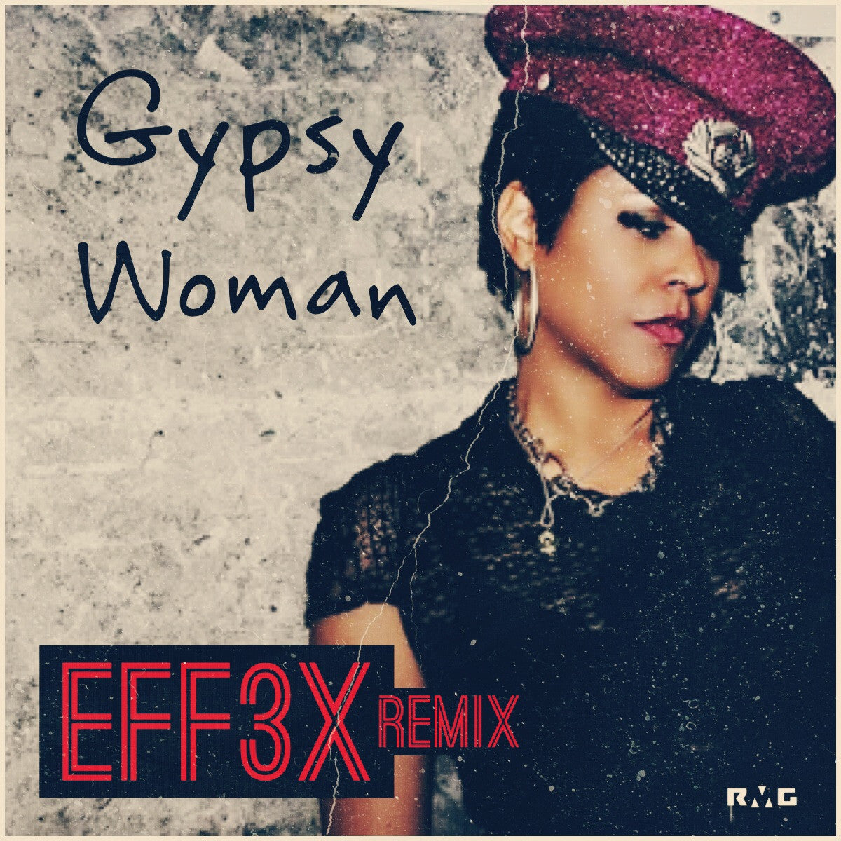 SINGLE - EFF3X - Gypsy Woman (Remix)