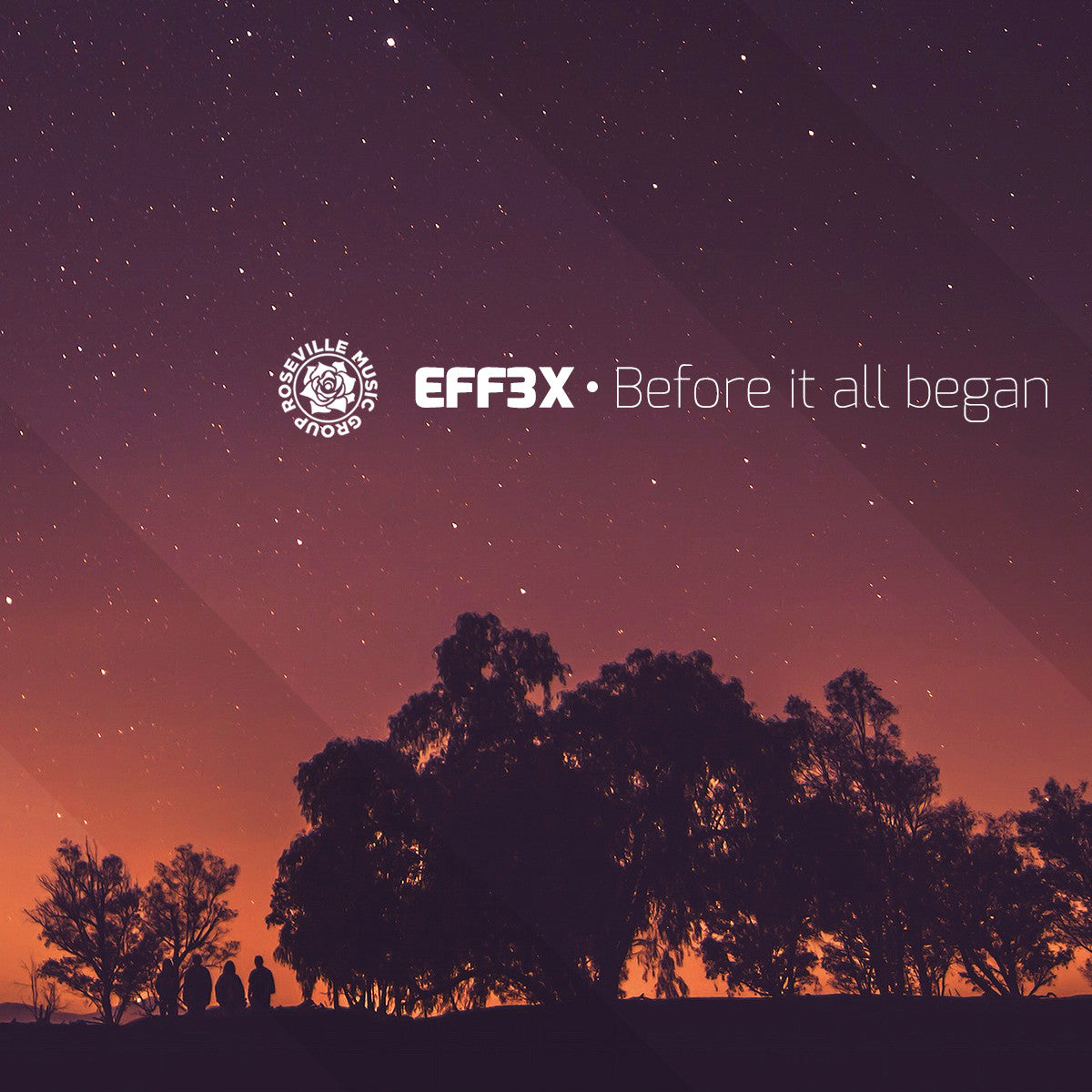 SINGLE - EFF3X - Before It All Began