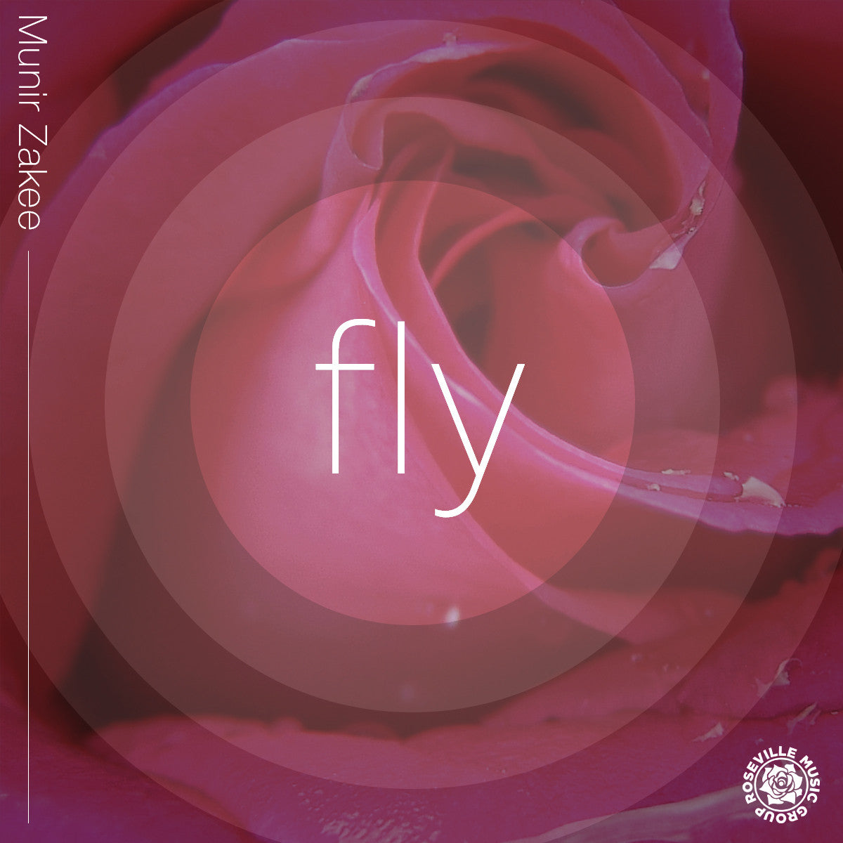 SINGLE - Munir Zakee - Fly (There She Goes)