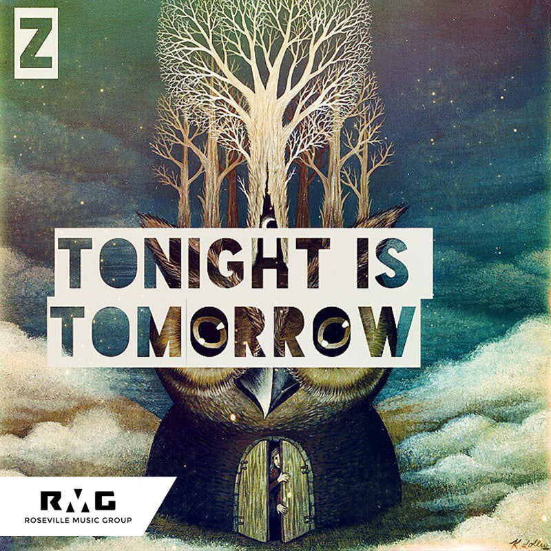 SINGLE - (Z) - Tonight Is Tomorrow