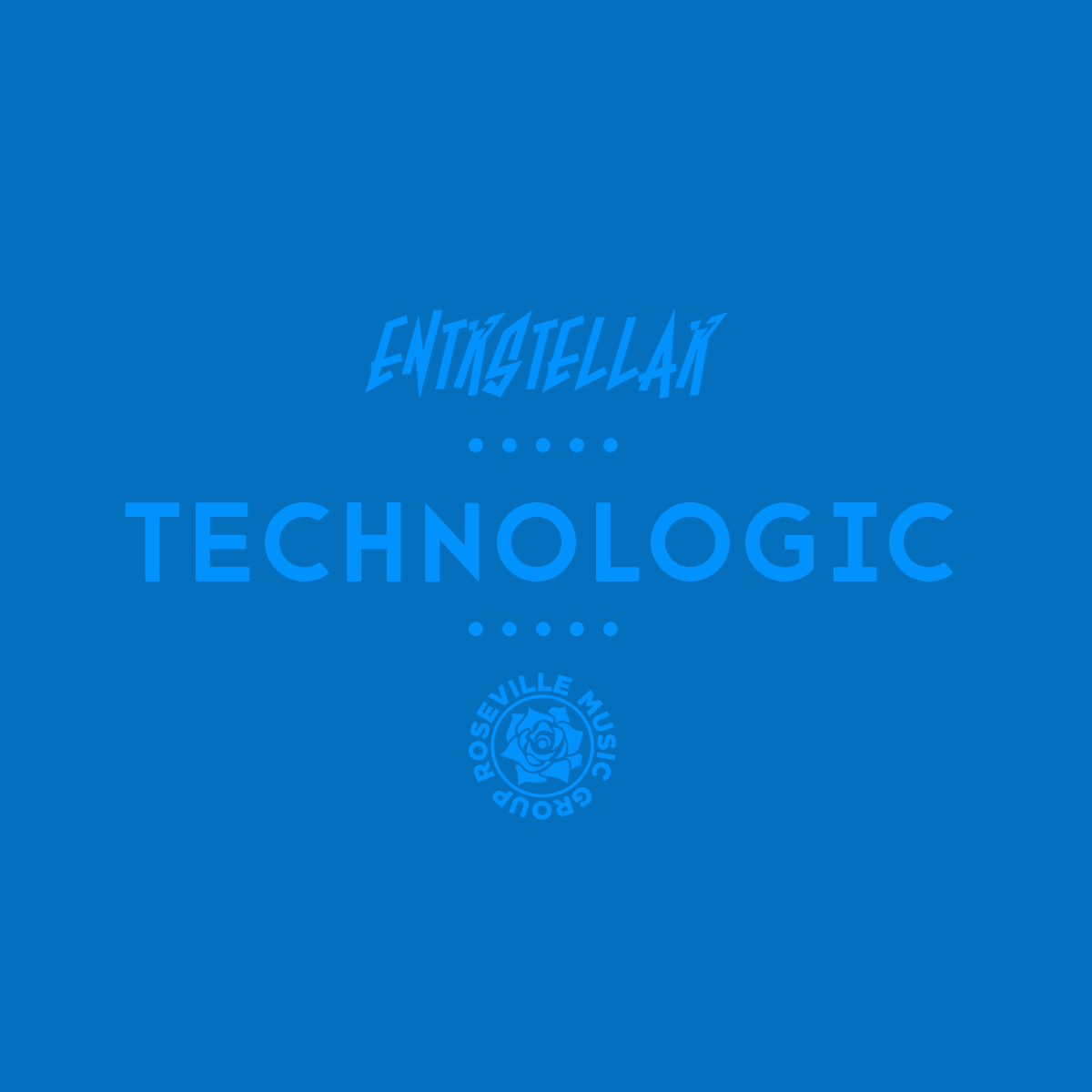 SINGLE - ENTRSTELLAR - Technologic