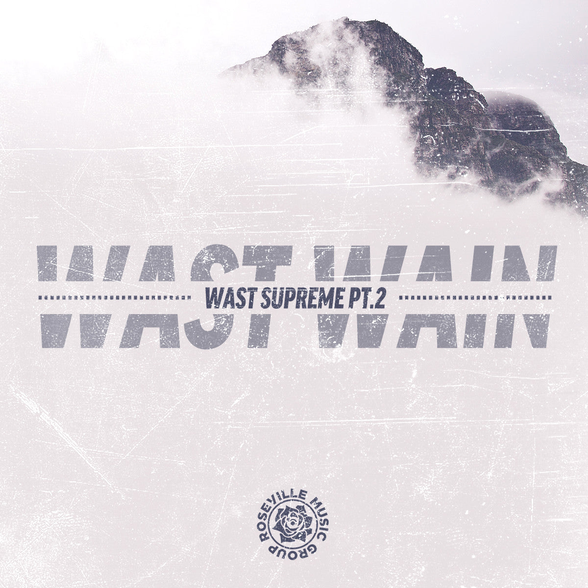 SINGLE - Wast Wain - Wast Supreme Pt. 2