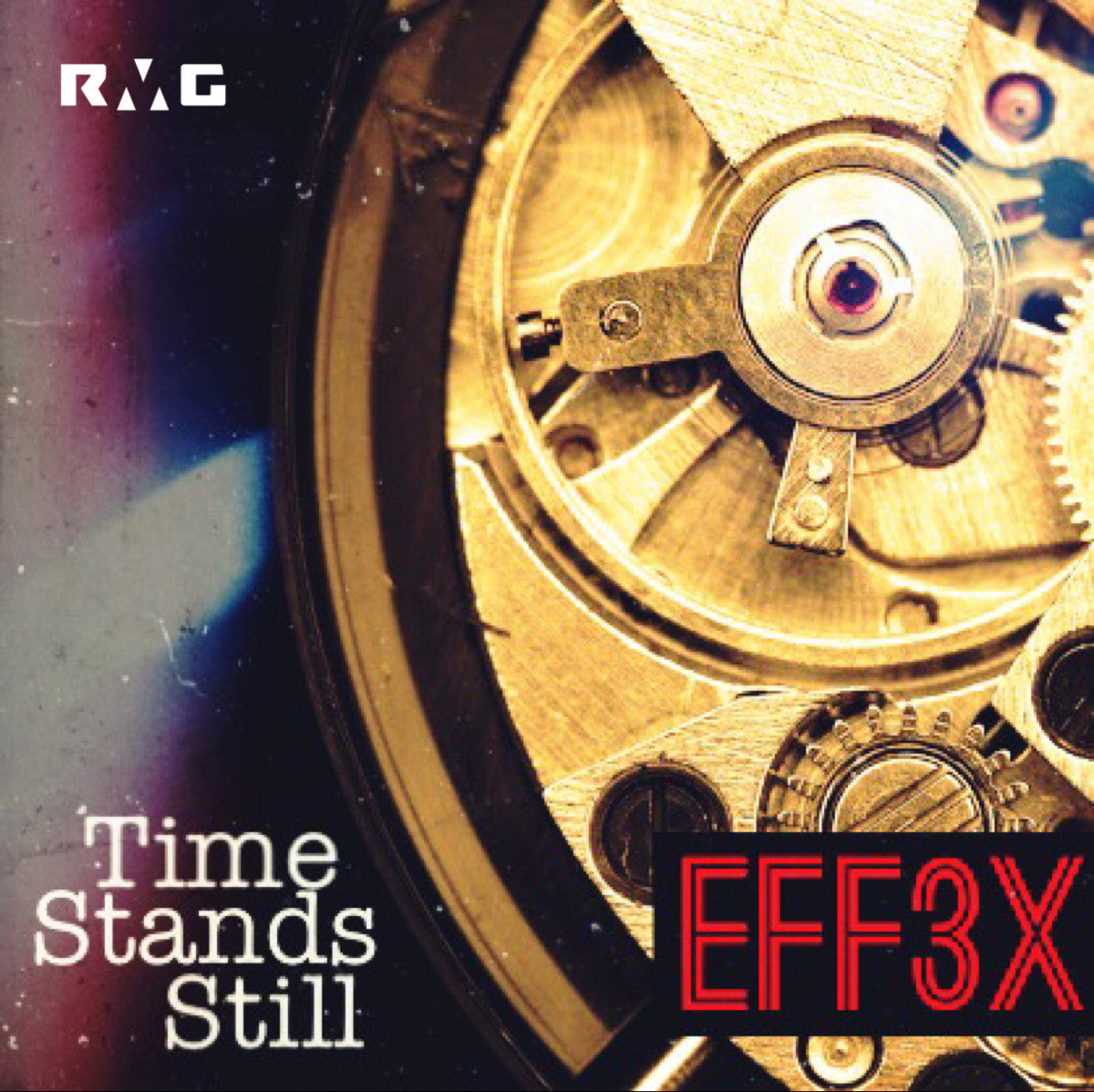 SINGLE - EFF3X - Time Stands Still