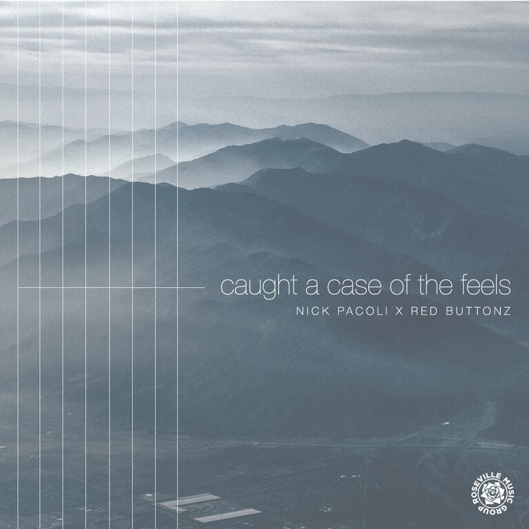 SINGLE - Nick Pacoli x Redbuttonz - Caught A Case Of The Feels