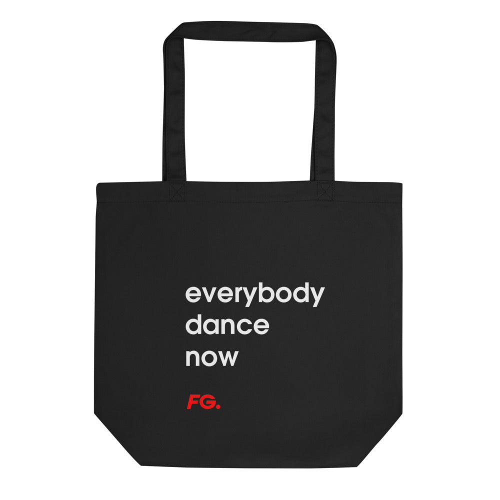 TOTE BAG EVERYBODY DANCE NOW