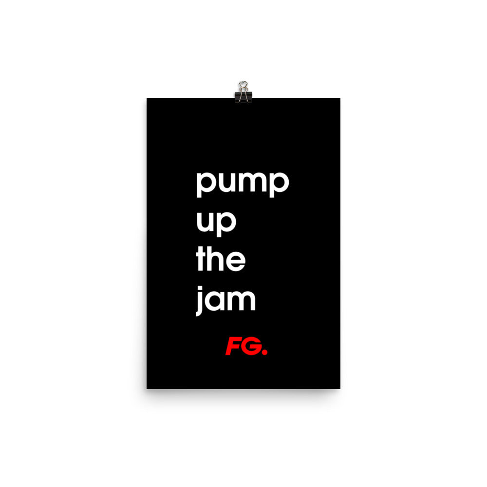 AFFICHE PUMP UP THE JAM