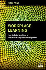 Workplace Learning (How to Build a Culture of Continuous Employee Development)