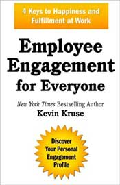 Employee Engagement for Everyone: 4 Keys to Happiness and Fulfilment at Work
