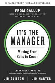 It's the Manager: Moving From Boss to Coach