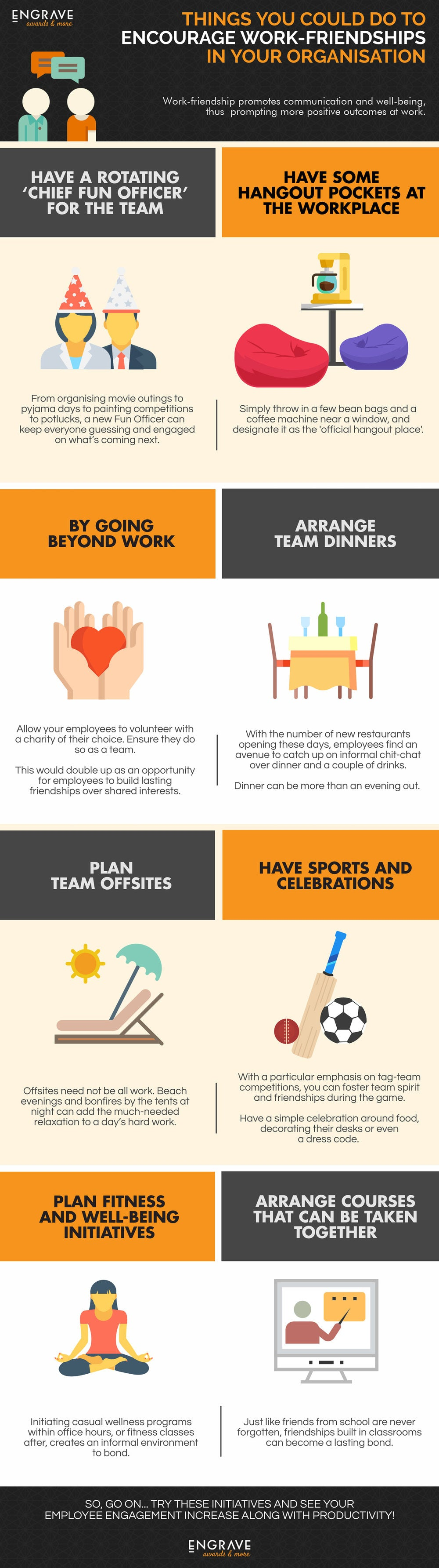 Things you can do to create an informal environment to encourage work-friendships