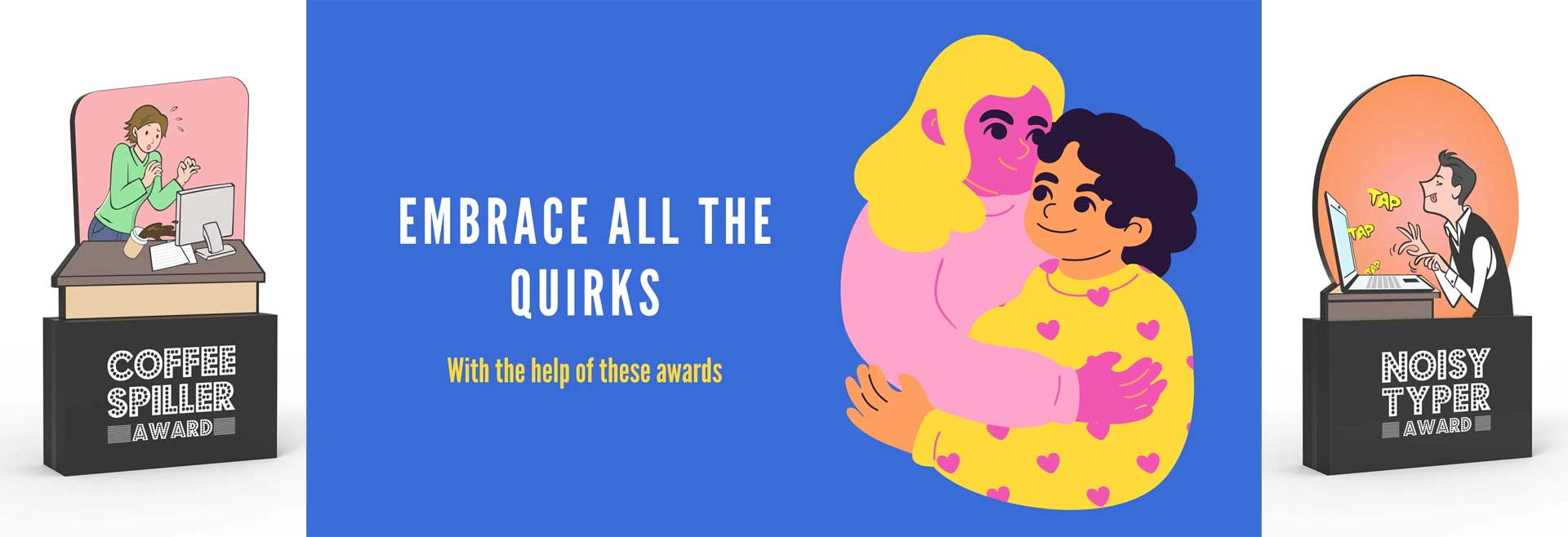 Awards that Celebrate Quirks