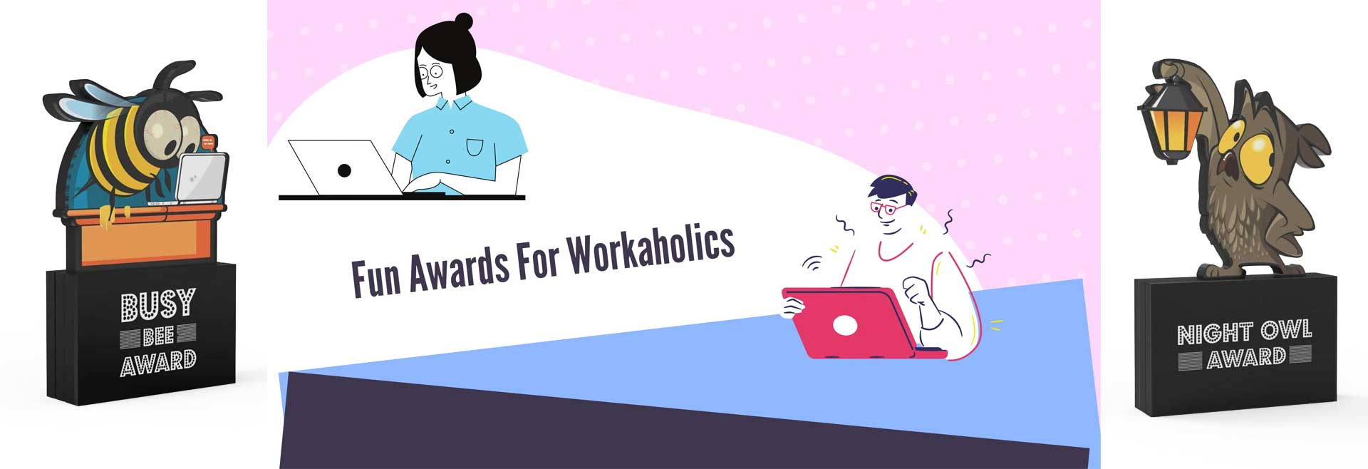 Fun Awards for Workaholics
