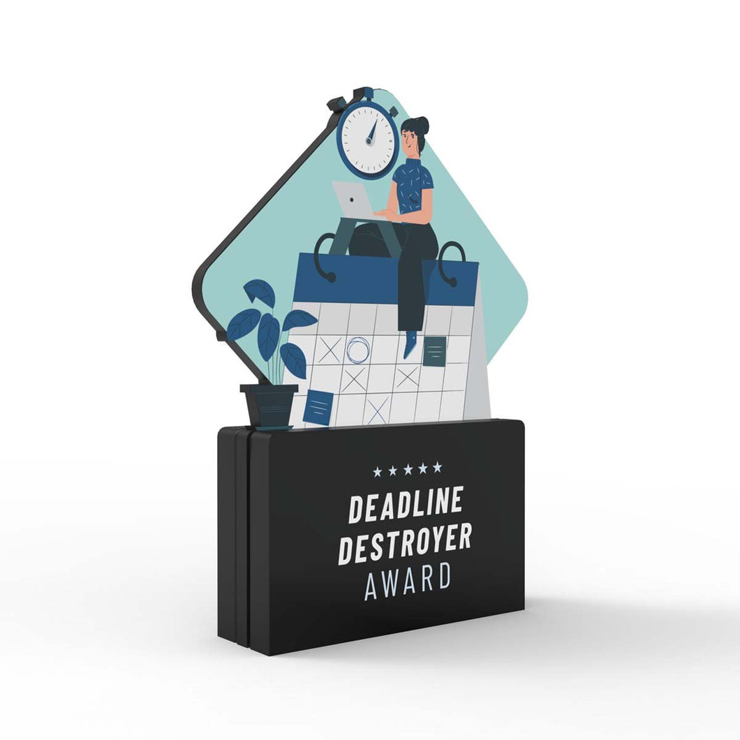 Deadline Destroyer Award