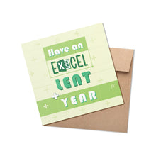 Load image into Gallery viewer, Excel-Lent Year Greeting Card