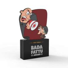 Load image into Gallery viewer, Personalised Bada Fattu Award