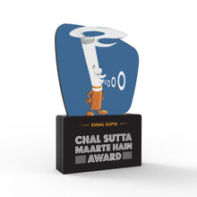 Load image into Gallery viewer, Personalised Chal Sutta Maarte Hain Award
