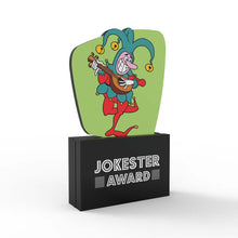 Load image into Gallery viewer, Jokester Award